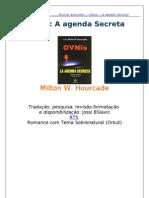 Milton Hourcade - Ovnis a Agenda Secreta