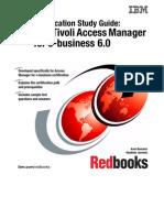 Certification Study Guide IBM Tivoli Access Manager for E-business 6.0 Sg247202