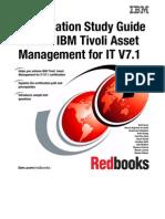 Certification Study Guide Series IBM Tivoli Asset Management for IT V7.1 Sg247762