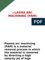 Plasma Arc Machining