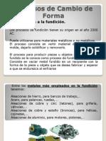 Procesos de Cambio de Forma Fundiciòn.