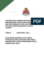 Laporan Ber Gambar Rekahan Jalan Berhampiran Tapak Bina Projek Park and Ride Bandar Tasik Selatan Untuk Tetuan Dewan Bandaraya Kuala Lumpur