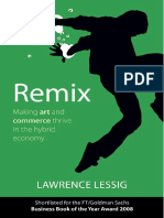 Lawrence Lessig. Remix. Making Art and Commerce Thrive in the Hybrid Economy