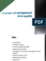 Le projet de management de la qualité