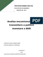 Analiza Mecanismului de Transmit Ere a Politicii Monetare a Bnr