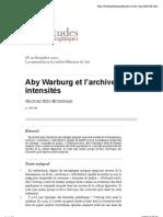 Aby Warburget l'archive des intensités-Didi Huberman