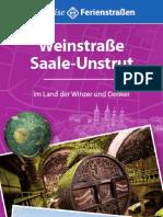 Weinstraße Saale-Unstrut.  Im Land der Winzer und Denker