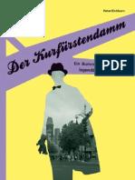 Der Kurfürstendamm. Bummel über Berlins legendären Boulevard