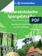 Niedersächsische Spargelstraße. Genießertouren durch vielfältige Landschaften