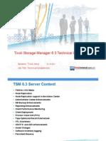 TSM Fagdag IBM TSM 63 Technical Overview