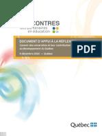 Québec - Rencontres des partenaires en éducation - Document d'appui à la réflexion - L'avenir des universités et leur contribution au développement du Québec - 6 décembre 2010