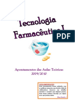 Apontamentos Tecnologia Farmacêutica I 2009-2010