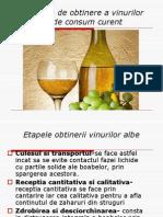 Tehnologia de Obtinere a Vinurilor Albe de Consum