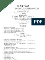 Hegel - Enciclopédia das Ciências Filosóficas - Lógica - Parte C - Idéia (1)