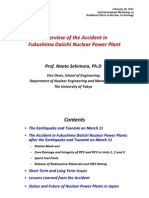 Overview of the Accident InFukushima Daiichi Nuclear Power Plant Prof. Naoto Sekimura, Ph.dvice Dean, School of Engineering Department of Nuclear Engineering and Management The University of Tokyo