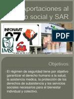 Aportaciones Al Seguro Social y SAR
