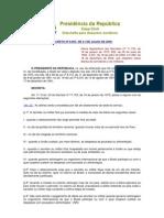 001. Decreto 6.907 de 21 jul 2009 dispõem sobre diárias de servidores e de militares