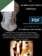 El Brillante Apolo, Patrono de las Artes, la Medicina y la Profecía