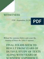 withitness