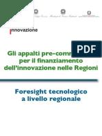 Gli appalti pre-commerciali per il finanziamento dell'innovazione nelle Regioni