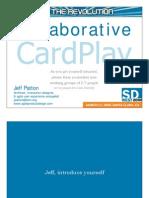 Patton Collaborative Cardplay