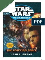 Star Wars-James Luceno-La Fuerza Unificadora Traducida