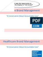 Healthcare Brand Management-A Conversation About Accountable Care
