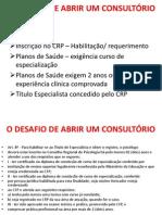 O DESAFIO DE ABRIR UM CONSULTÓRIO