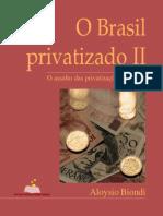 Biondi, A. O Brasil Privatizado (2)