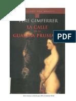 Gimferrer Pere - La Calle de La Guardia Prusiana