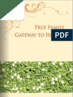 True Families Gateway to Heaven