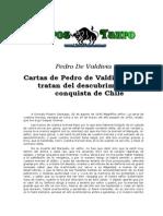 Cartas de La Conquista de Chile. 1545. Pedro de Valdivia