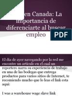 Vivir en Canada- La Importancia de Diferenciarte Al Buscar Empleo