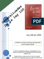 Exposición Ley 100
