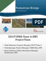 Presentation Parkside Pedestrian Bridge Project Update Meeting 2