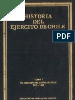 Historia del ejército de Chile. Tomo I. El Ejército del reino de Chile 1603-1810.