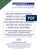 100 RECOMENDACIONES BÁSICAS DE CALIDAD Y MEJORA CONTINUA PARA LOS SERVICIOS DE CENTROS DE DÍA DE ATENCIÓN A PERSONAS MAYORES