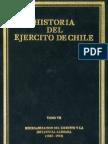 Historia del ejército de Chile. Tomo VII. Reorganización del Ejército y la influencia alemana. (1885-1914).