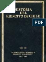 Historia del ejército de Chile. Tomo VIII. La primera guerra mundial y su influencia en el Ejército (1914-1940).