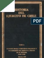 Historia del Ejército de Chile. Tomo X. Sustento moral y principios orgánicos y doctrinarios del Ejército a través de sus historia (1603-1952).