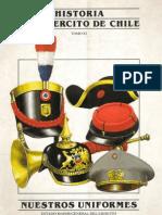 Historia del Ejército de Chile. Tomo XI. Nuestros Uniformes.