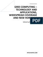 Grid Computing - Technology and Applications Widespread Coverage and New Horizons