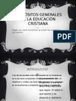 PROPÓSITOS GENERALES DE LA EDUCACIÓN CRISTIANA