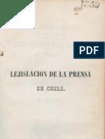 Lejislación de la prensa en Chile, o sea, Manual del Escritor, del Impresor y del Jurado. (1846)