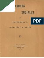 Los Seguros Sociales de Enfermedad Invalidez y Vejez. (1928)