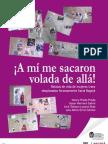 ¡A mí me sacaron volada de allá! Relatos de vida de mujeres trans desplazadas forzosamente hacia Bogotá