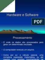 Hardware e Software