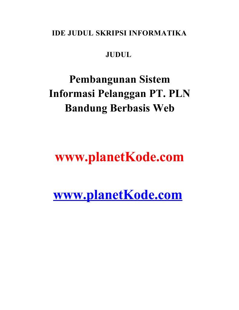 Contoh Skripsi Pembangunan Sistem Informasi Pelanggan Pt Pln Bandung Berbasis Web