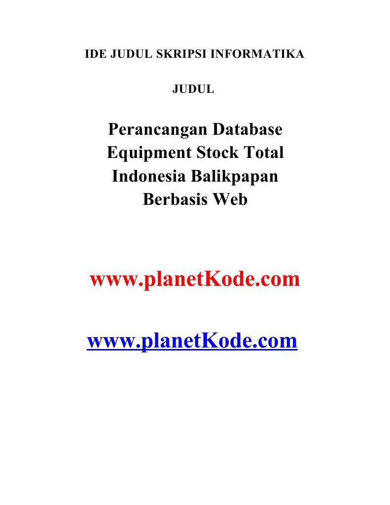 Contoh Skripsi Perancangan Database Equipment Stock Total Indonesia Balikpapan Berbasis Web