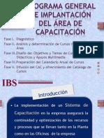 PROGRAMA GENERAL DE IMPLANTACIÓN DEL ÁREA DE CAPACITACIÓN
